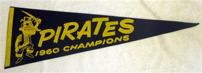 "1960 PITTSBURGH PIRATES ""CHAMPIONS PENNANT"