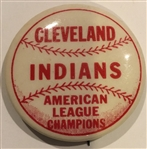 "VINTAGE CLEVELAND INDIANS ""AMERICAN LEAGUE CHAMPIONS"" PIN"